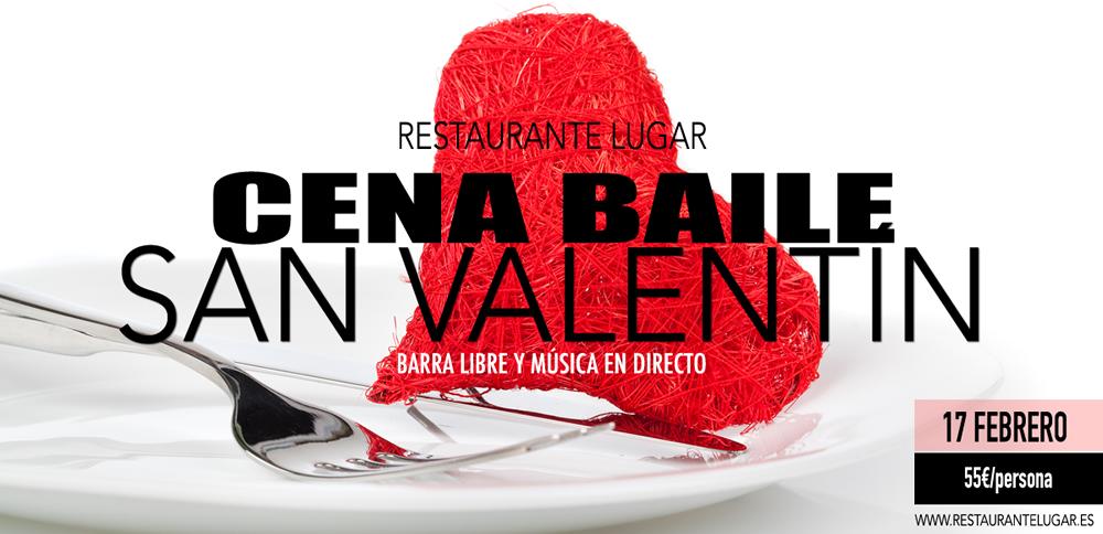 Cena baile en Restaurante Lugar - san valentin 2018