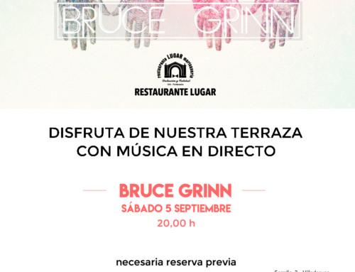 Bruce Grinn nos amenizará la tarde del sábado